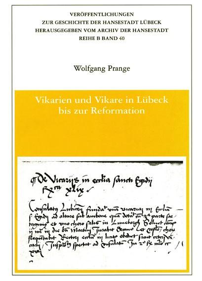 Vikarien und Vikare in Lübeck bis zur Reformation