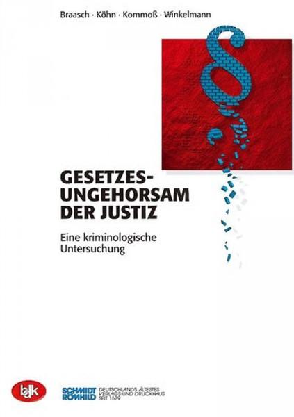 Gesetzesungehorsam der Justiz