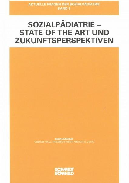 Sozialpädiatrie - State of the Art und Zukunftsperspektiven