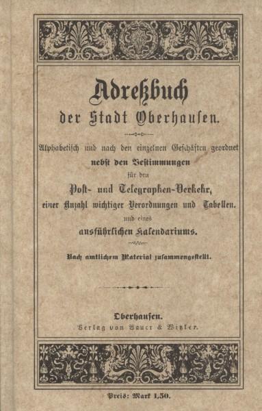 Adreßbuch der Stadt Oberhausen 1883 (Reprint)