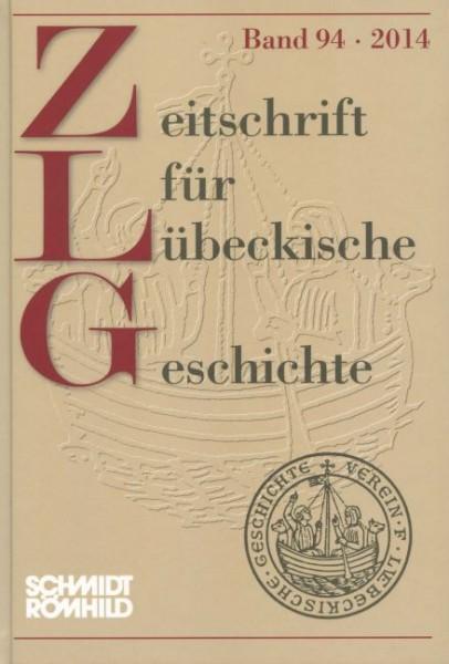 Zeitschrift für Lübeckische Geschichte Band 94 / 2014