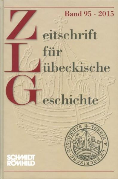Zeitschrift für Lübeckische Geschichte Band 95 / 2015
