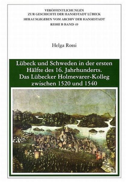 Lübeck und Schweden in der ersten Hälfte des 16. Jahrhunderts