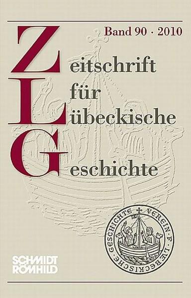 Zeitschrift für Lübeckische Geschichte Band 90 / 2010