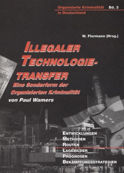 Illegaler Technologietransfer. Eine Sonderform der Organisierten Kriminalität