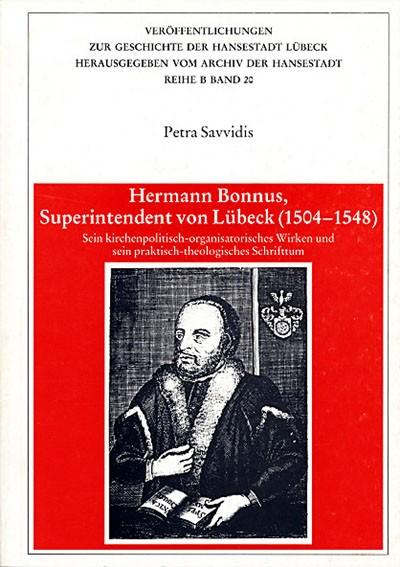 Hermann Bonnus, Superintendent von Lübeck (1504-1548)