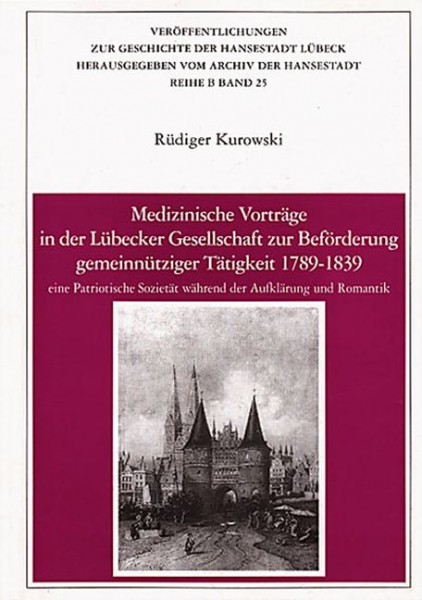 Medizinische Vorträge in der Lübecker Gesellschaft zur Beförderung gemeinnütziger Tätigkeit, 1739-18
