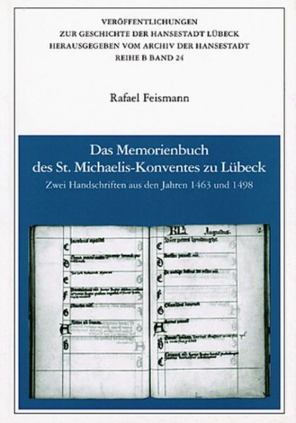 Das Memorienbuch des St. Michaeliskonventes zu Lübeck