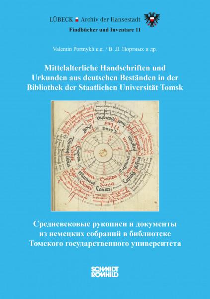 Mittelalt. Handschriften und Urkunden aus deutschen Beständen in Tomsk