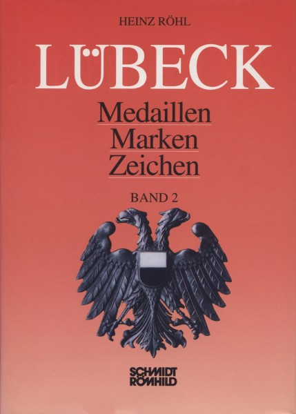 Lübeck - Medaillen, Marken, Zeichen Band 2