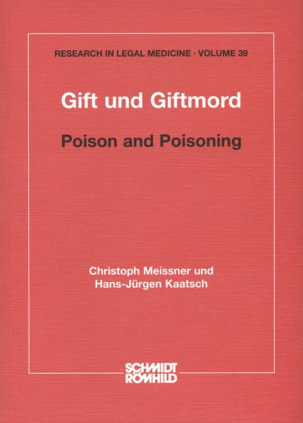 Gift und Giftmord / Poison and Poisoning