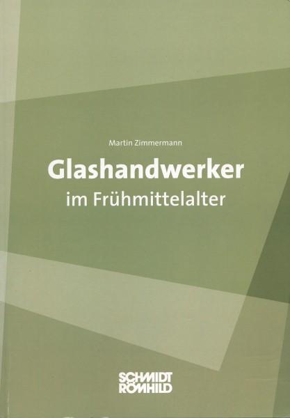 Glashandwerker im Frühmittelalter