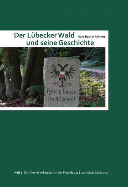 Der Lübecker Wald und seine Geschichte