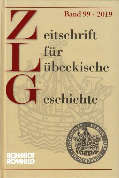 Zeitschrift für Lübeckische Geschichte Band 99 / 2019