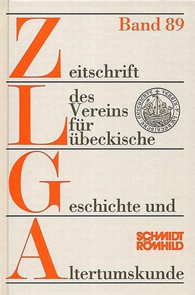 Zeitschrift des Vereins für Lübeckische Geschichte und Altertumskunde Band 89 / 2009