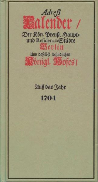 Adreß-Kalender Berlin 1704 (Reprint)