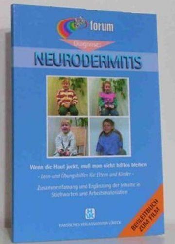 Diagnose: Neurodermitis. Wenn die Haut juckt, muss man nicht hilflos bleiben [VHS-Video]