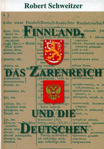 Finnland, das Zarenreich und die Deutschen