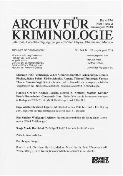 Archiv für Kriminologie Band 244 Heft 1 und 2 Juli/August 2019