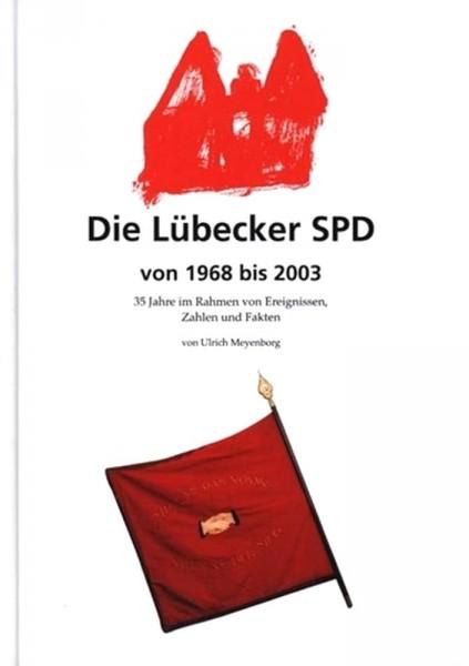 Die Lübecker SPD von 1968 bis 2003