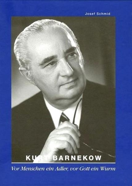 Kurt Barnekow. Ein Unternehmerleben