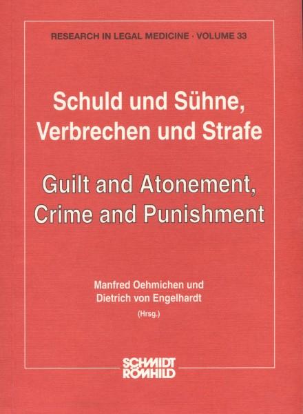 Schuld und Sühne, Verbrechen und Strafe