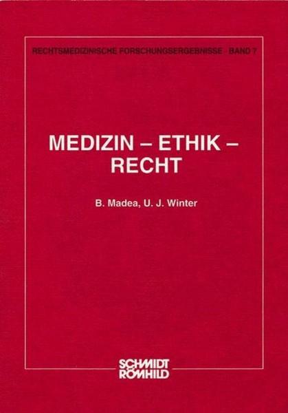 Medizin - Ethik - Recht