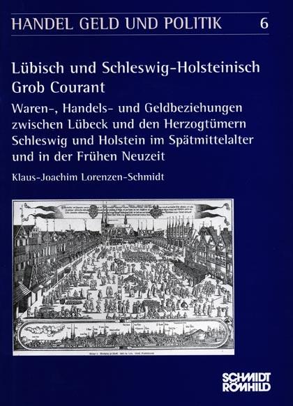Lübisch und Schleswig-Holsteinisch Grob Courant