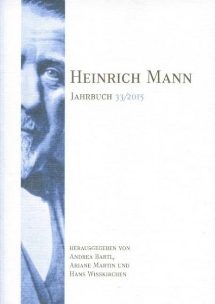 Heinrich Mann-Jahrbuch 33 / 2015