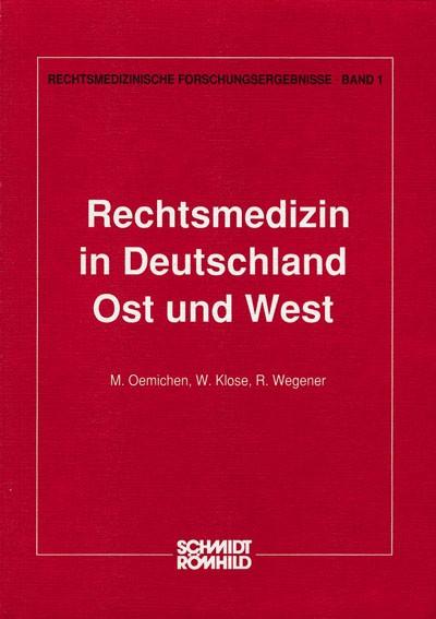 Rechtsmedizin in Deutschland - Ost und West