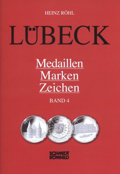 Lübeck - Medaillen, Marken, Zeichen Band 4