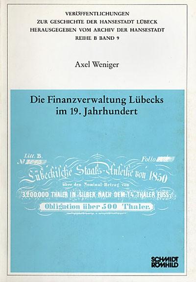 Die Finanzverwaltung Lübecks im 19. Jahrhundert