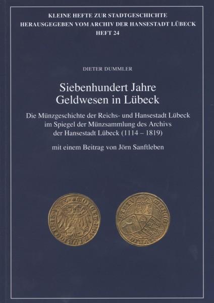 Siebenhundert Jahre Geldwesen in Lübeck