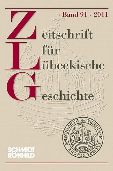 Zeitschrift für Lübeckische Geschichte Band 91 / 2011