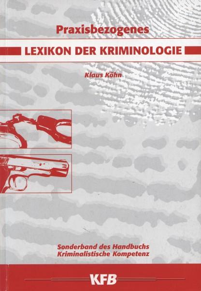 Für BDK-Mitglieder: Praxisbezogenes Lexikon der Kriminologie