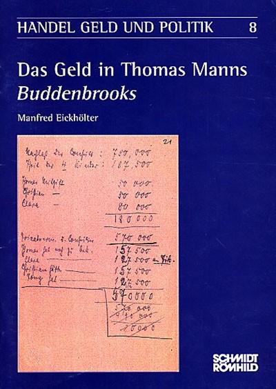 Das Geld in Thomas Manns Buddenbrooks