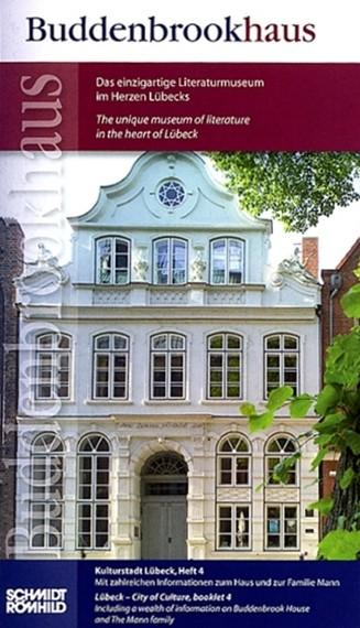 Buddenbrookhaus - Das einzigartige Literaturmuseum im Herzen Lübecks [dt./engl.]