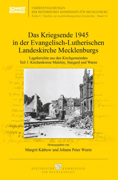 Das Kriegsende 1945 in der Evangelisch-Lutherischen Landeskirche Mecklenburgs