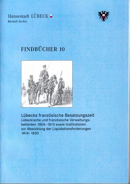 Lübecks französische Besatzungszeit