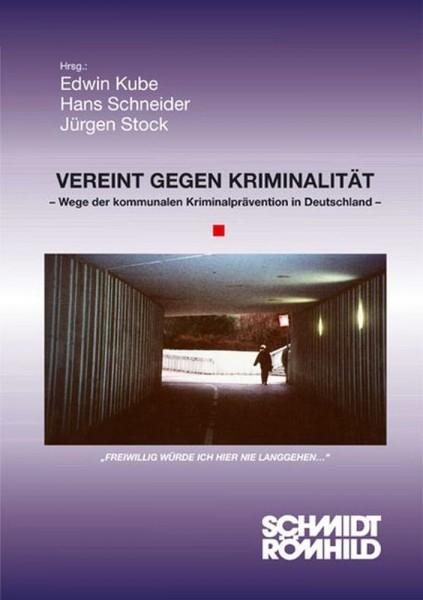 Vereint gegen Kriminalität. Wege der kommunalen Kriminalprävention in Deutschland