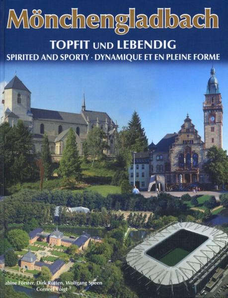 Mönchengladbach - Topfit und lebendig
