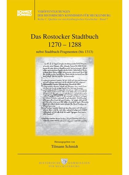 Das Rostocker Stadtbuch 1270 - 1288 nebst Stadtbuch-Fragmenten (bis 1313)