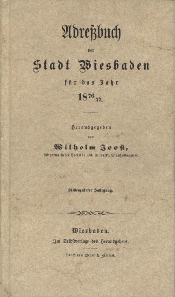 Adreßbuch der Stadt Wiesbaden für das Jahr 1876/77 (Reprint)