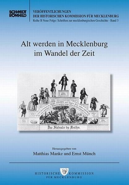 Alt werden in Mecklenburg im Wandel der Zeit