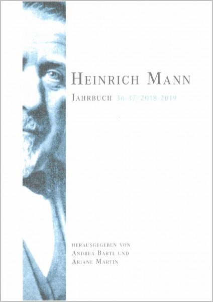 Heinrich Mann-Jahrbuch 36-37/2018-2019 [Doppel-Ausgabe]