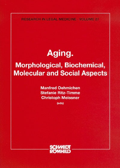 Aging. Morphological, Biochemical, Molecular and Social Aspects