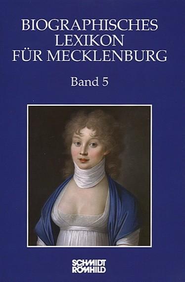 Biographisches Lexikon für Mecklenburg Band 5