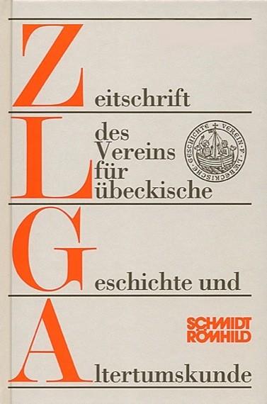 Zeitschrift des Vereins für Lübecker Geschichte und Altertumskunde Band 78 / 1998