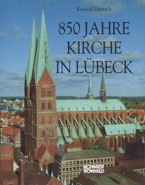850 Jahre Kirche in Lübeck