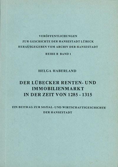 Der Lübecker Renten- und Immobilienmarkt in der Zeit von 1285-1315